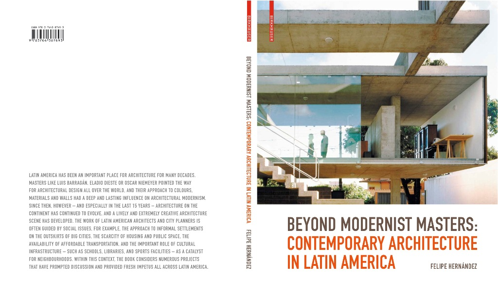 BEYOND MODERNIST MASTERS CONTEMPORARY ARCHITECTURE IN LATIN AMERICA