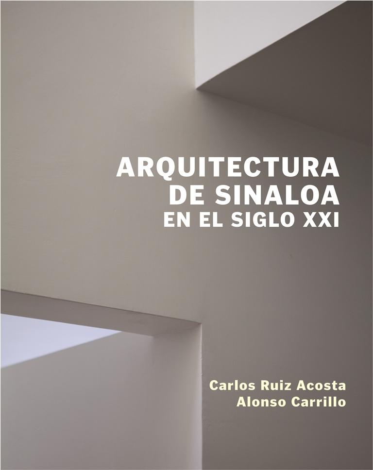 PT.Portada.ARQUITECTURA DE SINALOA EN EL SIGLO XXI. 002