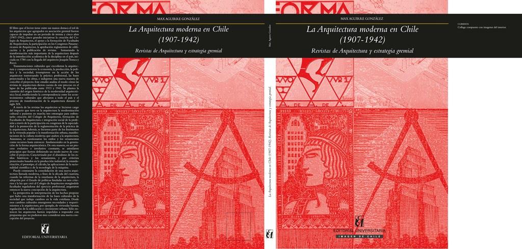 LA ARQUITECTURA MODERNA EN CHILE  1907-1942