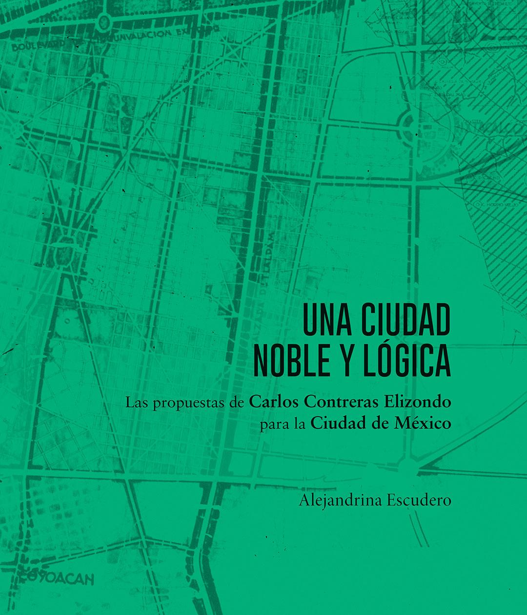 02 Publ Ciudad Noble Y Logica Portada