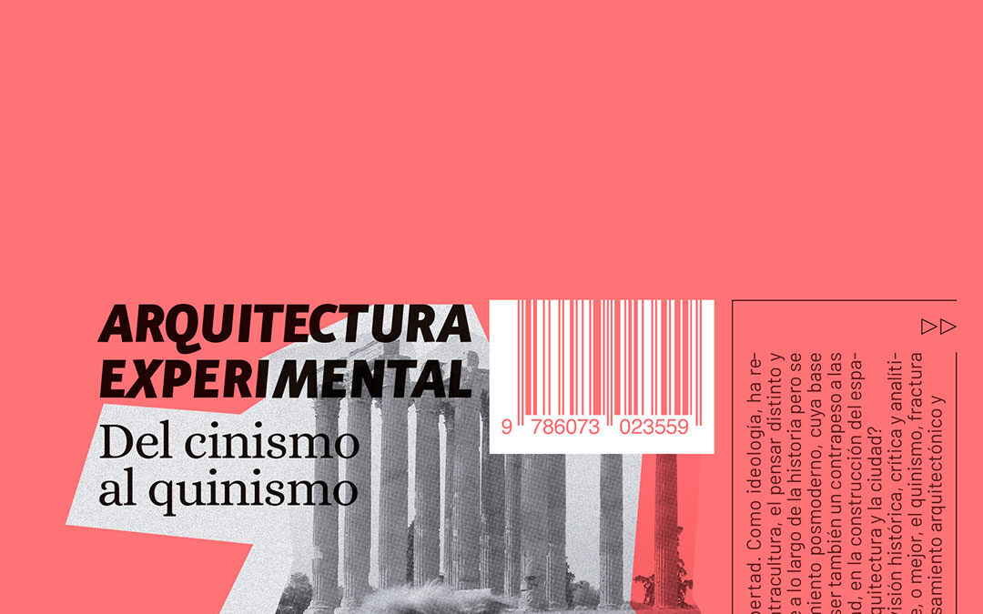 ARQUITECTURA EXPERIMENTAL DEL CINISMO AL QUINISMO