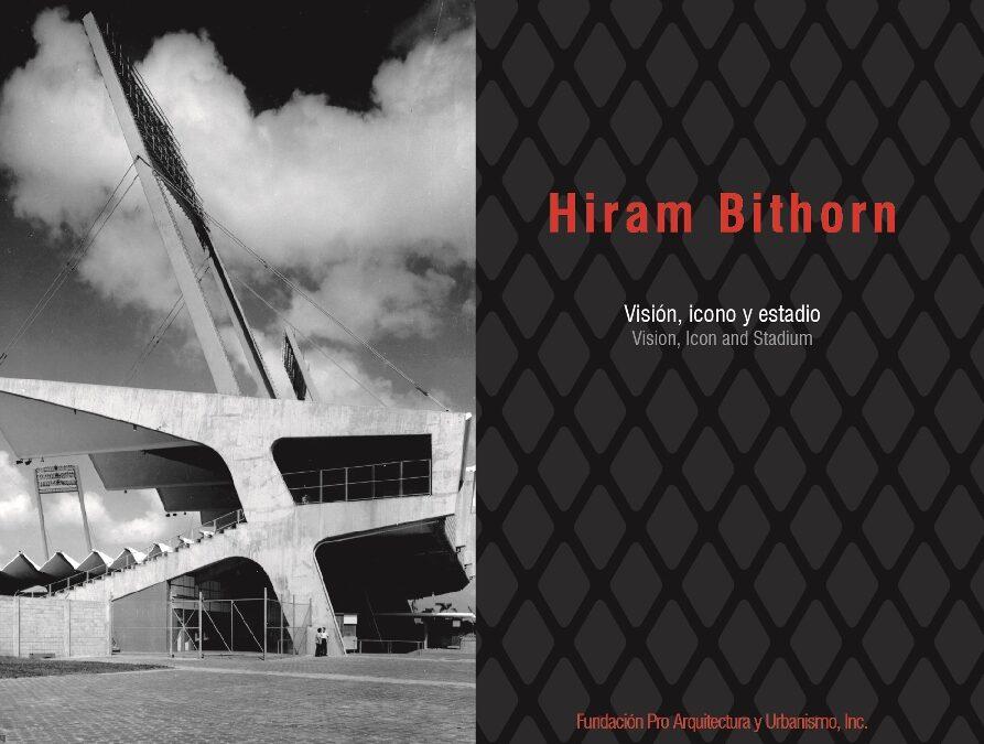 HIRAM BITHORN: VISION ICONO Y ESTADIO