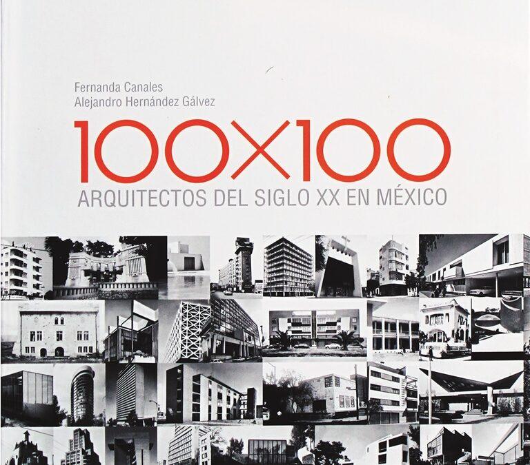 100X100 ARQUITECTOS DEL SIGLO XX EN MÉXICO